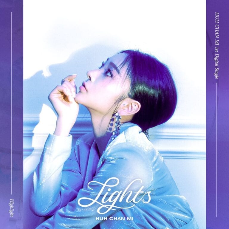 Huh Chanmi – Lights MV